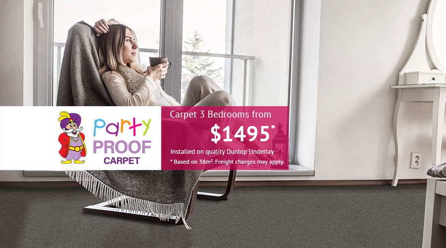 Party Proof - Carpet 3 Bedrooms from just $1495 fully installed on quality Dunlop Underlay. Based on 38m2. Freight charges may apply..