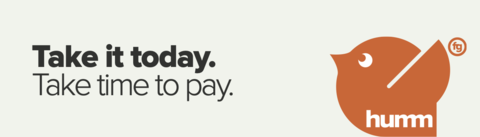 Humm: Take it today. Take time to pay.